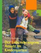 Der lebensbezogene Ansatz im Kindergarten