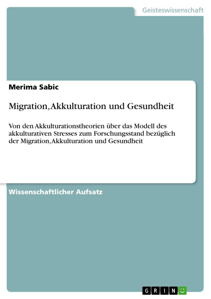 Migration, Akkulturation und Gesundheit als Buc...