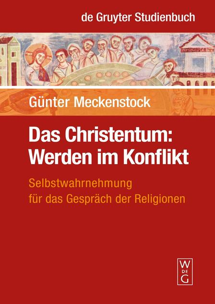 Das Christentum: Werden im Konflikt als Buch