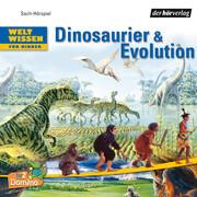 Weltwissen für Kinder: Dinosaurier & Evolution DL