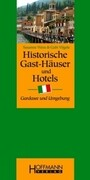 Historische Gast-Häuser und Hotels Italien und Gardasee