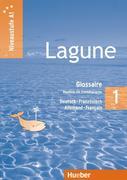 Lagune 1. Niveaustufe A1. Glossar Deutsch-Französisch. Glossaire Allemand-Français