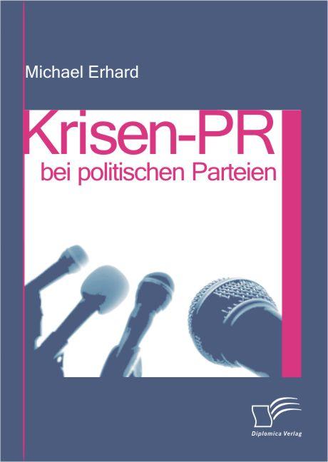 Krisen-PR bei politischen Parteien als Buch von...