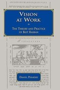 Vision at Work: The Theory and Practice of Beit Rabban