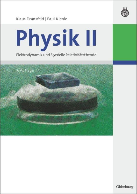 Physik II als Buch von Klaus Dransfeld, Paul Ki...