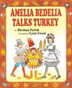 Amelia Bedelia Talks Turkey