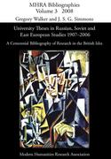 University Theses in Russian, Soviet and East European Studies, 1907-2006