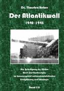 Der Atlantikwall 1940 - 1945 - Band I
