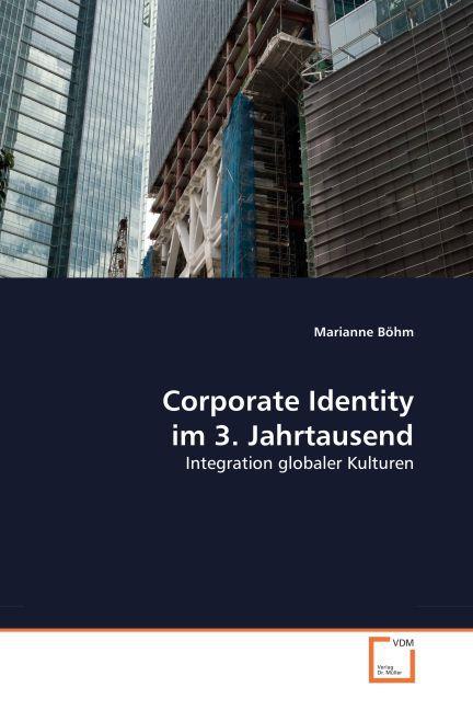 Corporate Identity im 3. Jahrtausend als Buch v...