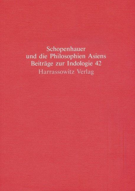 Arthur Schopenhauer und die Philosophien Asiens...