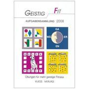 Geistig fit Aufgabensammlung 2008