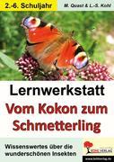 Lernwerkstatt - Vom Kokon zum Schmetterling