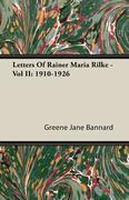 Letters Of Rainer Maria Rilke - Vol II