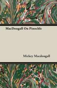MacDougall On Pinochle