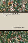 Shorter than Elizabethan Novels