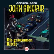John Sinclair, Folge 29: Die grausamen Ritter (1/2)