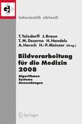 Bildverarbeitung für die Medizin 2008