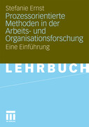 Prozessorientierte Methoden in der Arbeits- und Organisationsforschung