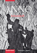 ANNO neu 1 - Ausgabe für Gymnasien in Sachsen. Arbeitsheft