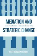 Mediation and Strategic Change: Lessons from Mediating a Nationwide Doctors' Strike