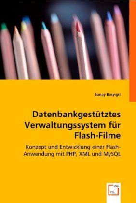 Datenbankgestütztes Verwaltungssystem für Flash...