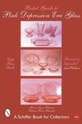 Pocket Guide to Pink Depression Era Glass