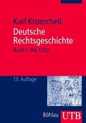 Deutsche Rechtsgeschichte 1