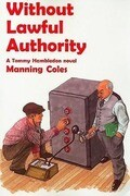 Without Lawful Authority: A Tommy Hambledon Novel