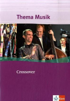 Crossover. Thema Musik. Schülerheft als Buch vo...