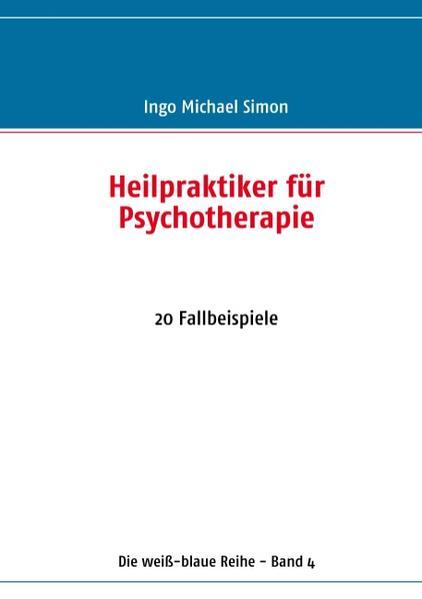 Heilpraktiker für Psychotherapie als Buch von I...