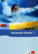 Elemente Chemie 1. Schülerband 7.-9. Schuljahr