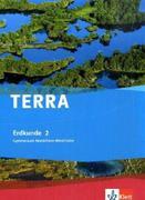 TERRA Erdkunde für Nordrhein-Westfalen. Schülerbuch Band 2. Ausgabe für Gymnasien
