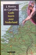 Gods toorn over Nederland / druk 1
