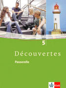 Découvertes 5. Passerelle. Schülerbuch