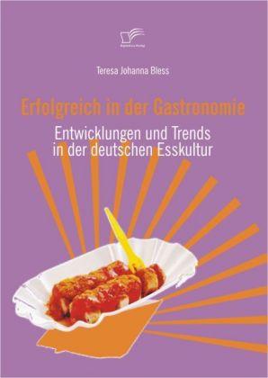 Erfolgreich in der Gastronomie als Buch von Ter...