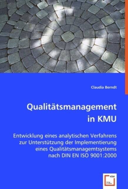 Qualitätsmanagement in KMU als Buch von Claudia...
