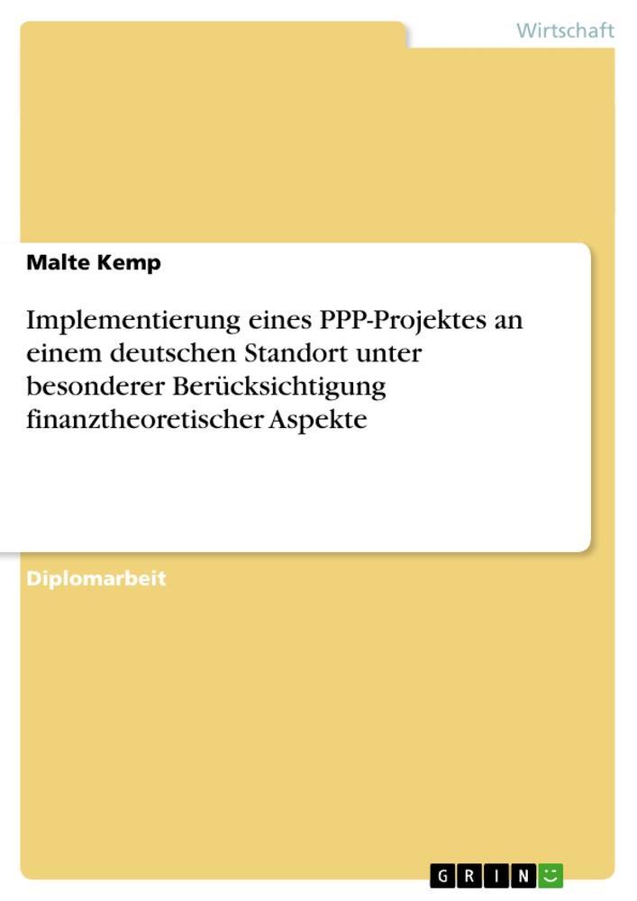 Implementierung eines PPP-Projektes an einem de...