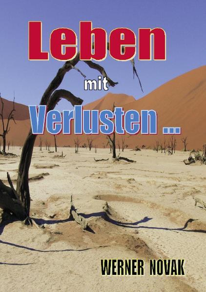 Leben mit Verlusten als Buch von Werner Novak