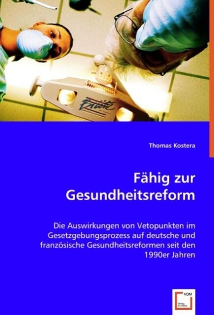 Fähig zur Gesundheitsreform als Buch von Thomas...