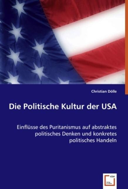 Die Politische Kultur der USA als Buch von Chri...