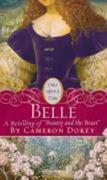 """Belle: A Retelling of """"beauty and the Beast"""""""