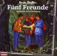 Fünf Freunde 33 entdecken den Geheimgang. CD