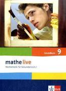 mathe live. Schülerbuch Grundkurs 9. Schuljahr. Allgemeine Ausgabe