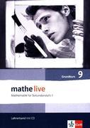 mathe live. Lehrerband mit CD-ROM Grundkurs 9. Schuljahr. Allgemeine Ausgabe