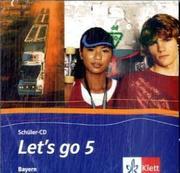 Let's Go 5. Schüler-CD. Bayern
