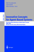Innovative Concepts for Agent-Based Systems