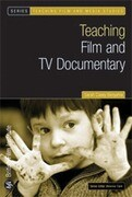 Teaching Film and TV Documentary