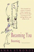 Becoming You, Becoming ............... (Insert Your Name Here)