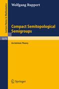 Compact Semitopological Semigroups