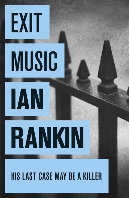 Exit Music als Taschenbuch von Ian Rankin